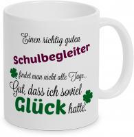 Einen guten Schulbegleiter... - Tasse -Kaffeebecher - Geschenk