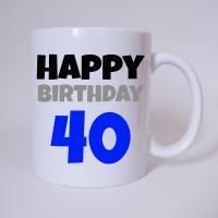 Happy Birthday 40 - Tasse