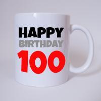 Happy Birthday 100 - Tasse