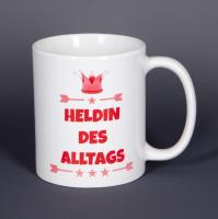 Heldin des Alltags - Tasse mit Spruch - bedruckte Tasse