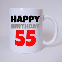 Happy Birthday 55 - Tasse